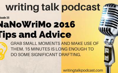 Episode 25 – Tips and Advice for NaNoWriMo 2016