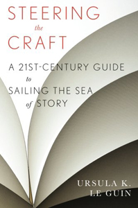Steering the Craft by Ursula K LeGuin