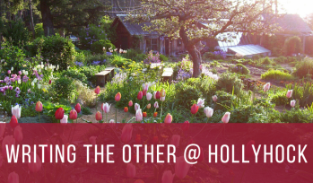 Writing the Other at Hollyhock