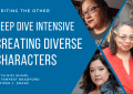 deep dive intensive - creating diverse characters