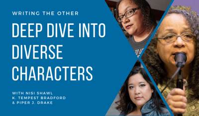 Deep Dive Into Diverse Characters header image showing instructors Nisi Shawl, Piper J Drake, and K Tempest Bradford