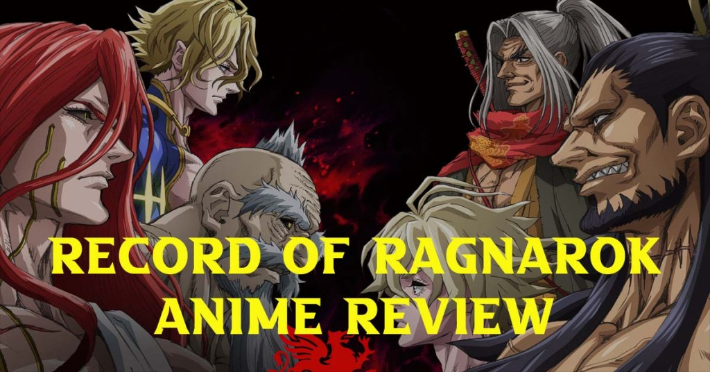 FEATURED-IMAGE-OF-RECORD-OF-RAGNAROK-ANIME-REVIEW-BY-WRITING-TO-LIVE-BLOG