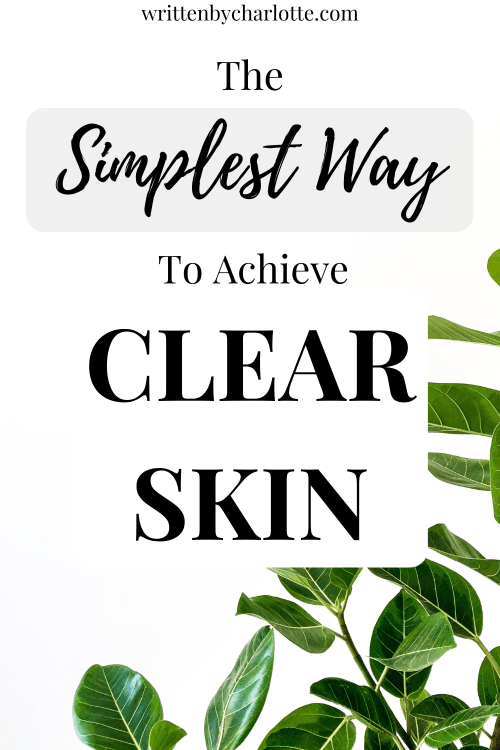 the best way to achieve clear skin