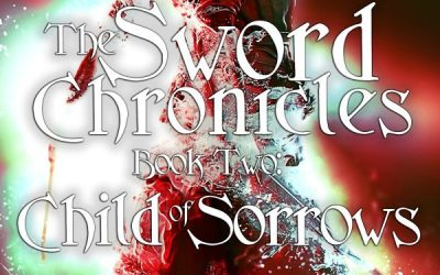 The Sword Chronicles: Child of Sorrows