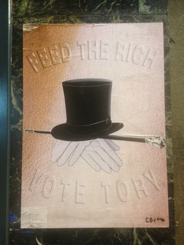 Feed the rich Vote Tory
