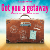 Got you a getaway