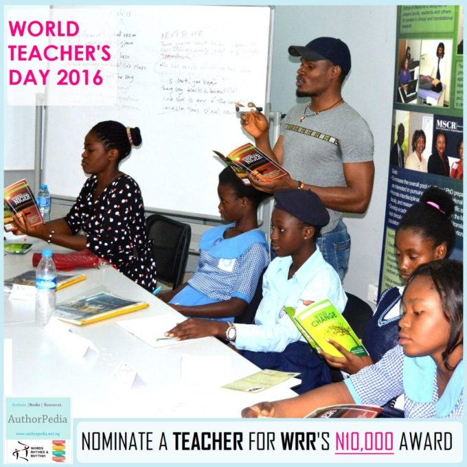 WORLD TEACHERS' DAY 2016: NOMINATE A NIGERIAN TEACHER FOR WRR'S N10,000 AWARD
