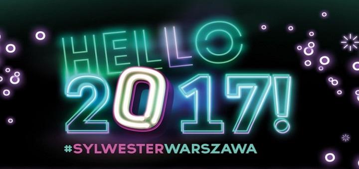 Hello 2017 - warszawski sylwester. Znamy wykonawców!