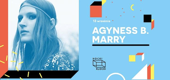 Agyness B. Marry ■ Hocki Klocki koncertowo