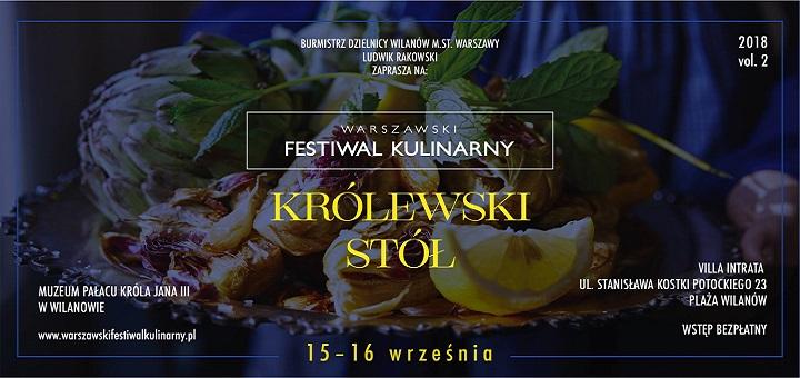 """II Warszawski Festiwal Kulinarny """"Królewski stół"""""""