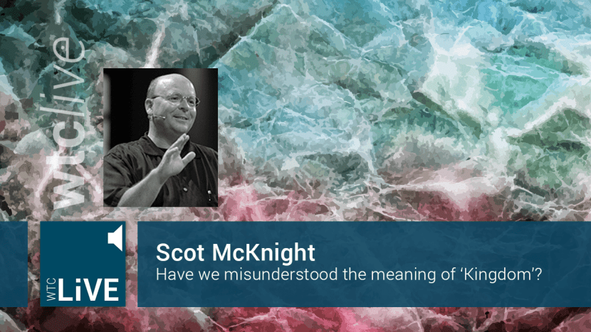 Scot McKnight WTCLive