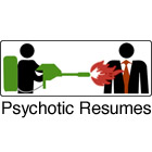 Psychotic Resumes