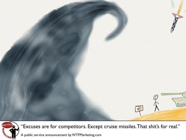 Excuses are for Competitors