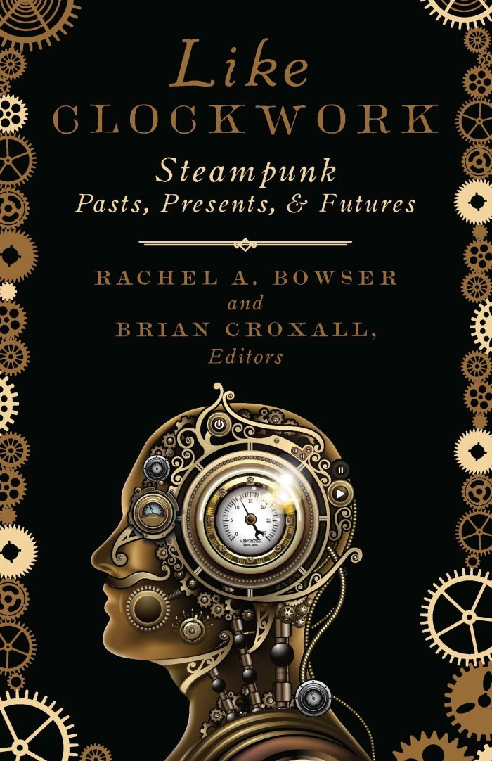 Steampunk Edited Collection Rachel Bowser