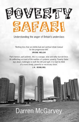 Poverty Safari by Darren McGarvey is a brutal read