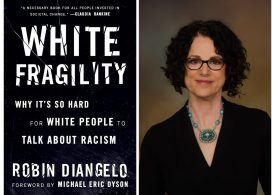 Calling white privilege out for what it is, Yvonne Ridley admits to feeling uncomfortable while reading Robin DiAngelo's book White Fragility
