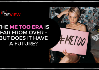 The future of #MeToo – Politics, Hollywood and everyday people