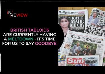 British tabloids are currently having a meltdown - It's time for us to say goodbye!