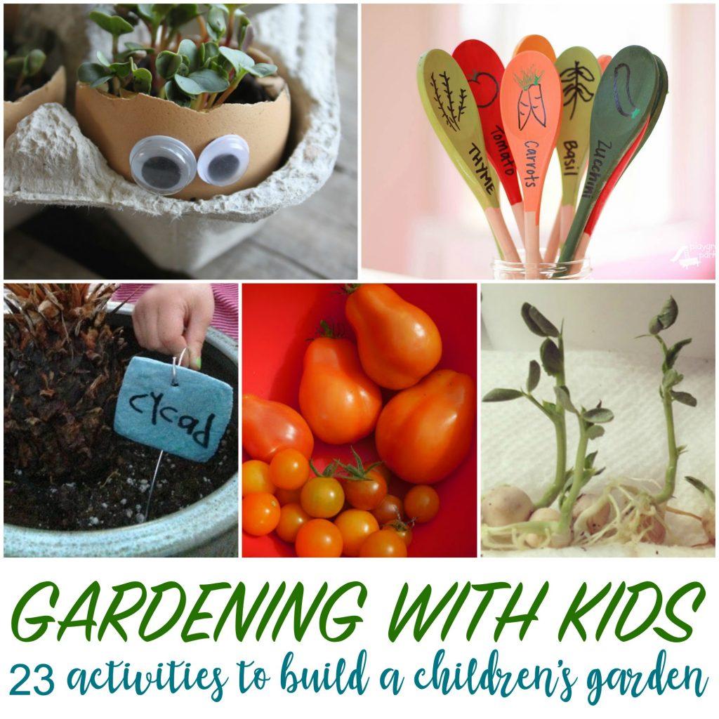 23 Kids Garden Activities To Build A Children S Garden In