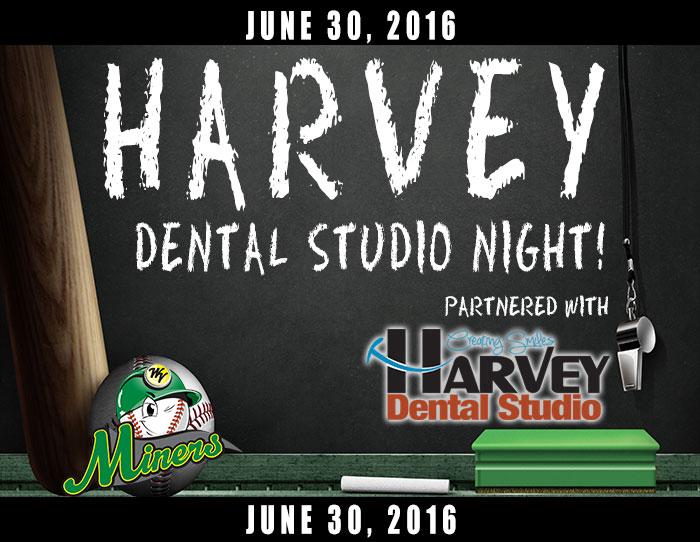 06/30: Harvey Dental Studio Night
