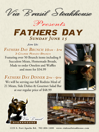 Father S Day Specials At Via Brasil Steakhouse In Las