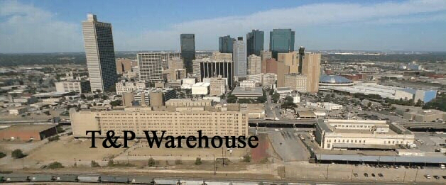 The Historic Texas And Pacific Warehouse Past Present