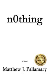 n0thing -- Award Winning Finalist In International Book Awards