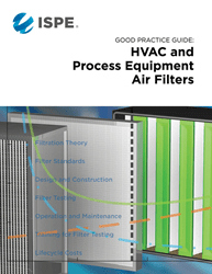 ISPE Good Practice Guide: HVAC & Process Equipment Air Filters