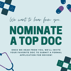 Do you have a favorite doctor or dentist who deserves formal recognition? USA Top Docs wants to hear your suggestions.