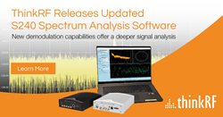ThinkRF Releases Updated S240 Spectrum Analysis Software