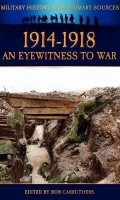 1914-1918 – An Eyewitness to War