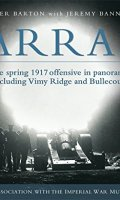 Arras: The Spring 1917 Offensive in Panoramas