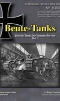 Beute-Tanks: British Tanks in German Service (volumes 1 and 2)
