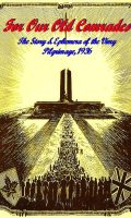 For Our Old Comrades: The Story & Ephemera of the Vimy Pilgrimage, July,1936