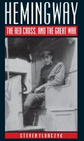 Hemingway, the Red Cross and the Great War