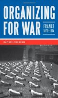 Organizing for War: France, 1870-1914