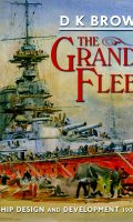 The Grand Fleet: Warship Design and Development, 1906-1922