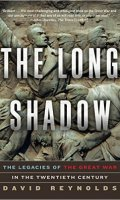 The Long Shadow: Legacies pf the Great War in the Twentieth Century