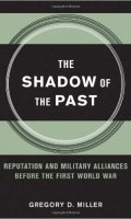 The Shadow of the Past: Reputation and Military Alliances before the First World War