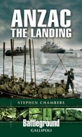 Anzac: The Landing at Gallipoli