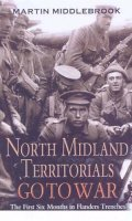Captain Staniland's Journey: The North Midland Territorials Go to War