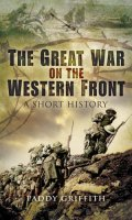 Great War on the Western Front: A Short History