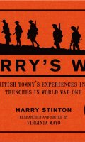Harry's War: A British Tommy's Experiences in the Trenches in World War One