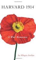 Harvard 1914: A War Romanc