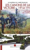 Les Canons de la Victoire, 1914-1918
