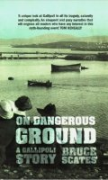 On Dangerous Ground: A Gallipoli Story
