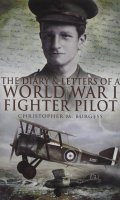 The Diary & Letters of a World War I Fighter Pilot