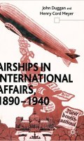 Airships in International Affairs, 1890-1940