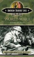 American Soldiers Lives: World War I