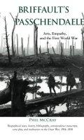 Briffault's Passchendaele:  Arts, Empathy, and the First World War